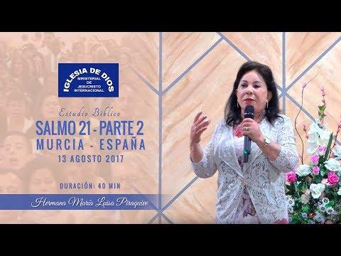 454 - Estudio bíblico Salmo 21- Parte 02,  Hna. María Luisa Piraquive