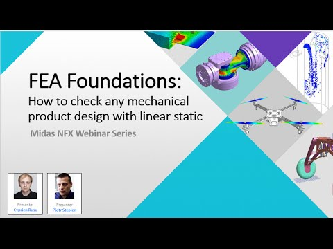 FEA Foundations  How to check any mechanical product design with linear static anal