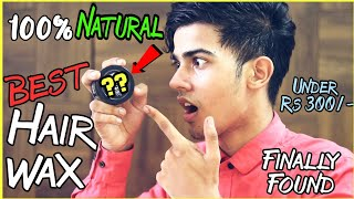 Best Clay Hair Wax in 2018   100% Natural Hair Styling Wax for Men