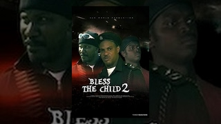 Bless The Child 2
