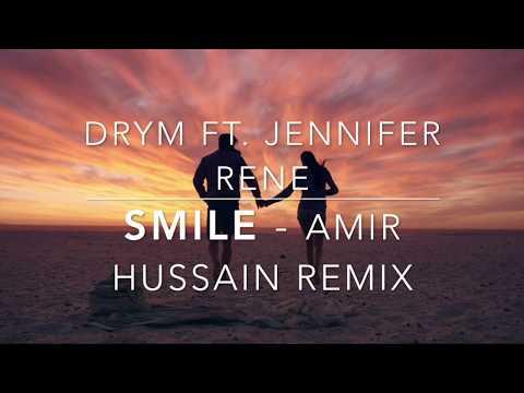DRYM ft. Jennifer Rene - Smile (Amir Hussain Remix) - Lyric Video