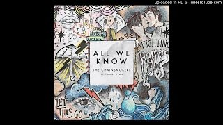 The Chainsmokers - All We Know ft. Phoebe Ryan MP3 Free Download 320 kbps