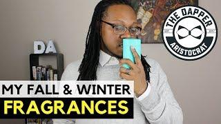 My Fall & Winter Fragrances 2018
