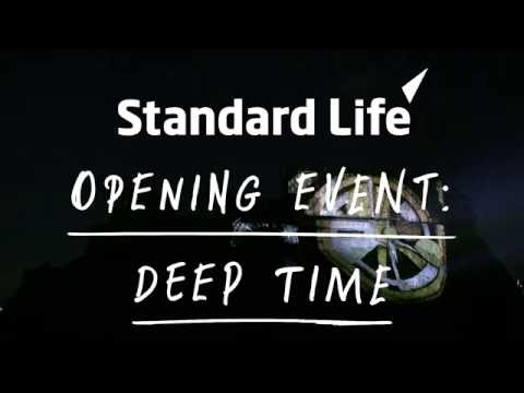 Standard Life Opening Event: Deep Time at the International Festival 2016 - edited version