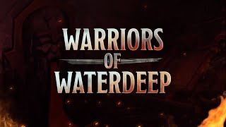 Warriors of Waterdeep - Dungeons & Dragons | OFFICIAL TRAILER