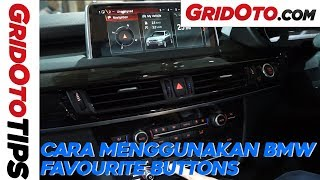 Cara Menggunakan BMW Favourite Buttons | How To GridOto | Tips