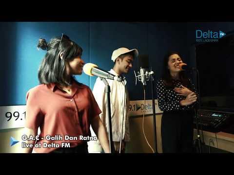GAC (Gamaliél Audrey Cantika) - GALIH DAN RATNA (live at Delta FM)