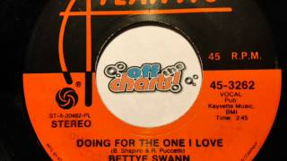 bettye-swann---doing-for-the-one-i-love-45-rpm-1975-offthecharts365
