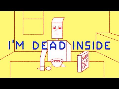 I'm Dead Inside