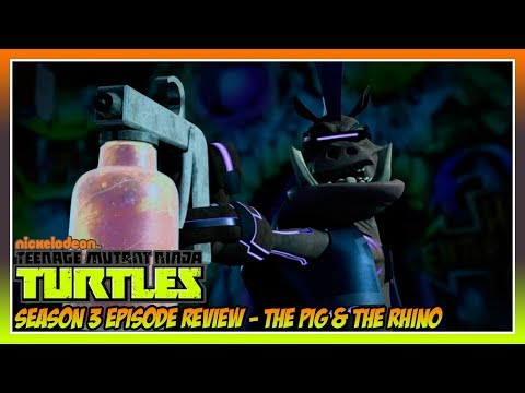TMNT 2012 Season 3 Episode 11 Review - The Pig and the Rhino