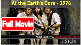 At the Earth's Core (1976) *Full MoVieS*#