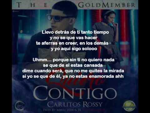 Carlitos Rossy - Quiero Contigo (Letra)