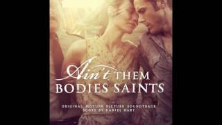 Baixar Ain't Them Bodies Saints - Full OST / soundtrack (HQ)