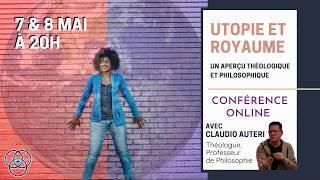 Conférence - Utopie et Royaume (Session 01)