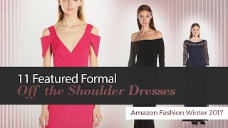 11 Featured Formal Off the Shoulder Dresses Amazon Fashion Winter 2017