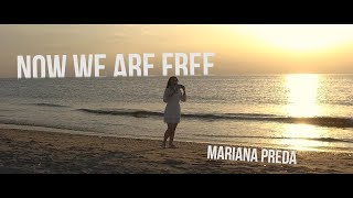 Now We Are Free - Mariana Preda