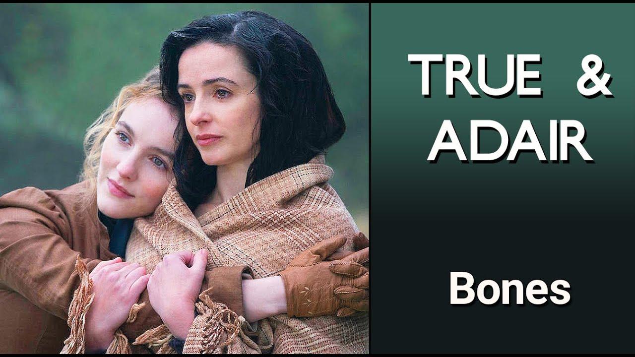 TRUE & ADAIR - (The Nevers) - Bones