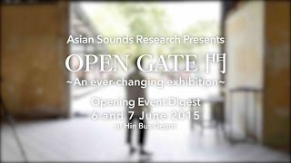 "Asian Sounds Research ""OPEN GATE"" OPENING EVENT Digest movie"