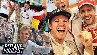 NICO ROSBERG RETIRES FROM F1 AS A CHAMPION - Pitlane Podcast #35