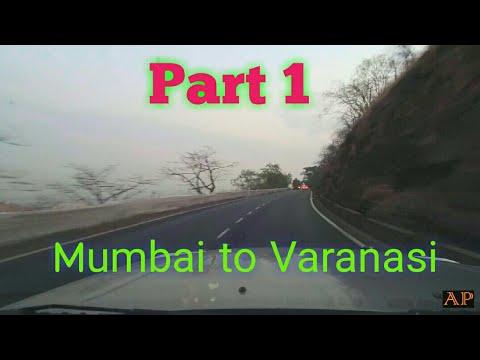 Mumbai to varanasi (मुंबई से वाराणसी) | Road Trip | EP 1 [ May, 2017 ] First time on youtube |