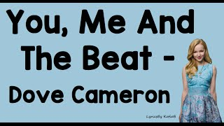 Watch Dove Cameron You Me And The Beat video