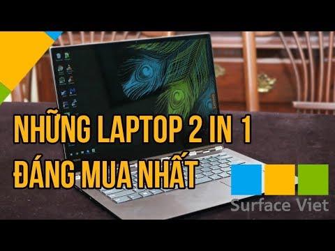 Top Những Laptop 2 Trong 1 đáng Mua Nhất