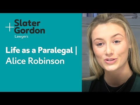 Life as a Paralegal | Alice Robinson | Slater and Gordon