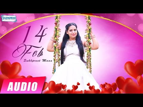 14 Feb | Sukhpreet Maan | New Valentines Day Songs 2017 | New Punjabi Songs 2017