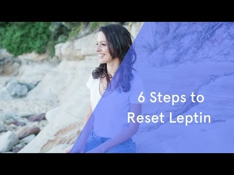 6 Steps to Reset Leptin