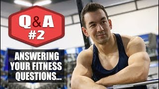 Fitness Q&A #2 (Intermittent Fasting, NoFap, Multivitamins, Low Carb Diets)