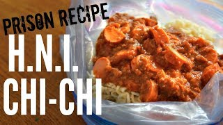 Prodigy's H.N.I. Chi-Chi PRISON RECIPE & Kuhn Rikon Can Opener Test
