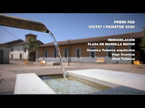 """Vídeo guanyador Premi FAD Ciutat i Paisatge 2020 """"Remodelació de la Plaza de Mansilla Mayor"""""""