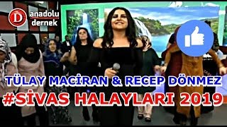 Tülay Maciran Recep Dönmez Sivas Halayları