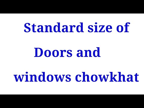 Standard size of doors and windows chowkhat