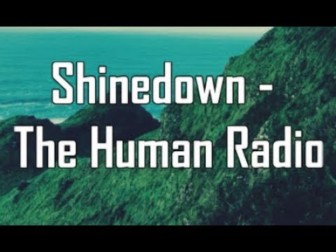 Shinedown - The Human Radio (Lyric Video) HD
