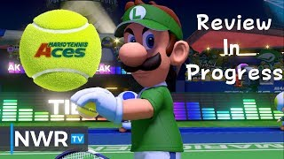 Mario Tennis Aces (Switch) Review in Progress (Video Game Video Review)