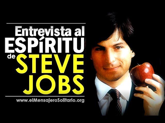 Entrevista al espíritu de Steve Jobs | El Mensajero Solitario.org