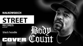 BLACK HOODIE (COVER) BODY COUNT