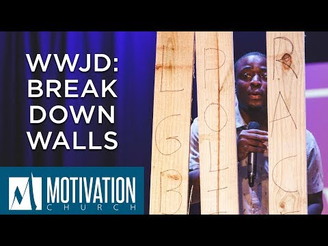WWJD: Break Down Walls | Pastor Travis Jones