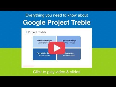 Google's Project Treble - SFO17-400K1