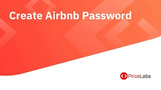 Gambar cover PriceLabs Tutorial: How to create an Airbnb password