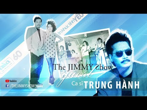 The Jimmy Show | Ca sĩ Trung Hành | SET TV www.setchannel.tv