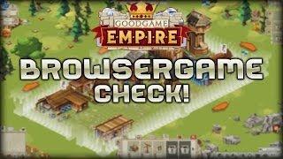 Goodgame Empire - Browsergame Check!