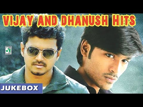Vijay and Dhanush Super Hit Audio Jukebox