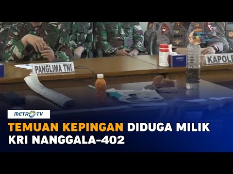 Temuan Barang Diduga Milik KRI Nanggala-402