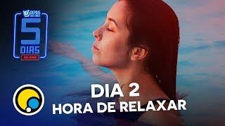 Baixar Spa day e pôr do sol no #5DiasAoVivo - Depois das Onze