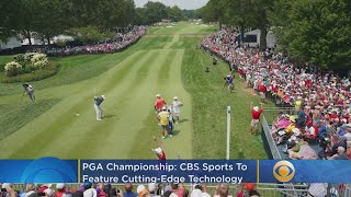 PGA Championship: CBS Sports To Feature Cutting-Edge Technology