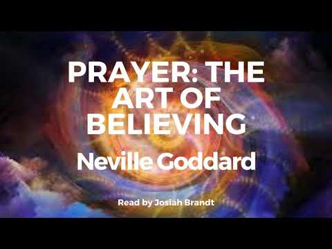Prayer: The Art of Believing by Neville Goddard [Full Audiobook]