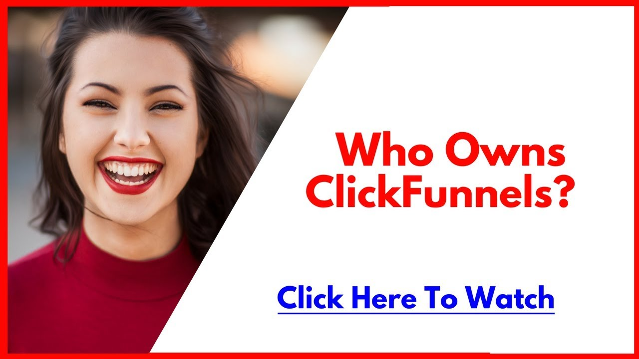 Indicators on Who Owns Clickfunnels You Need To Know