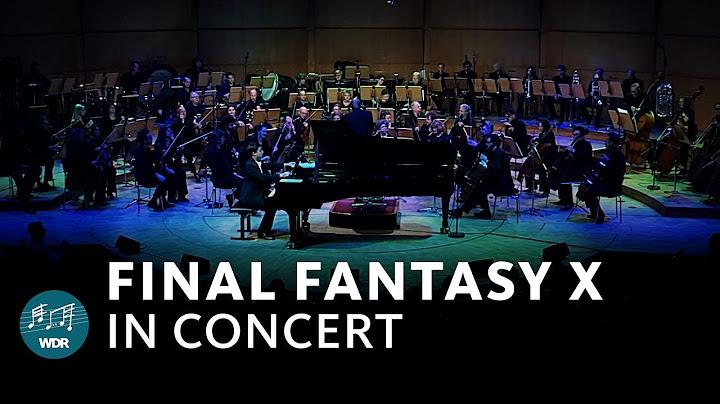 final fantasy x in concert  wdr funkhausorchester  benyamin nuss